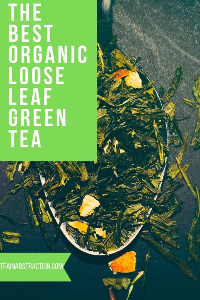the best organic loose leaf green tea pinterest image