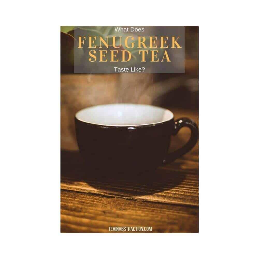 cup of fenugreek seed tea on a wood table