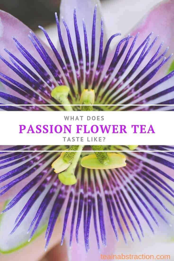 what does passion flower tea taste like pinterest image