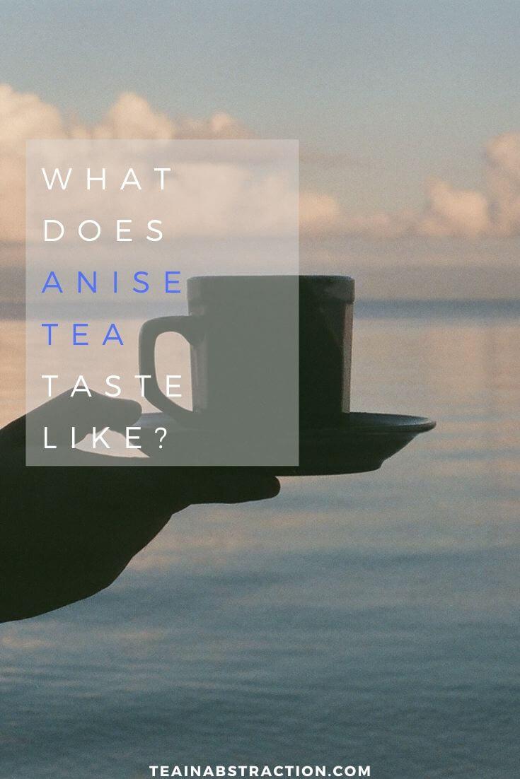 what does anise seed tea taste like pinterest image