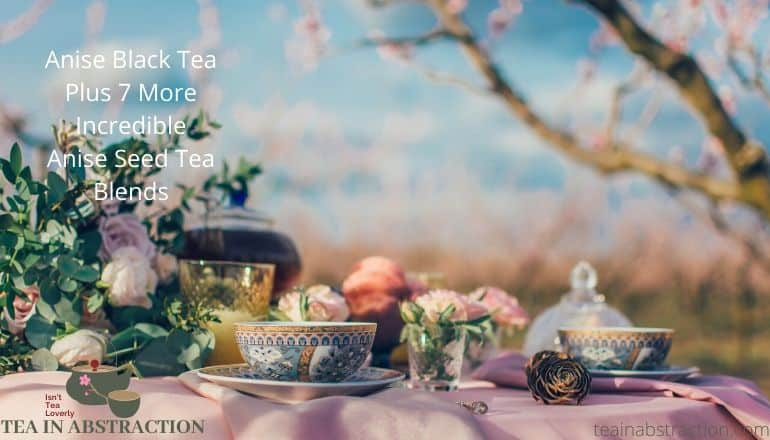 anise black tea featured image