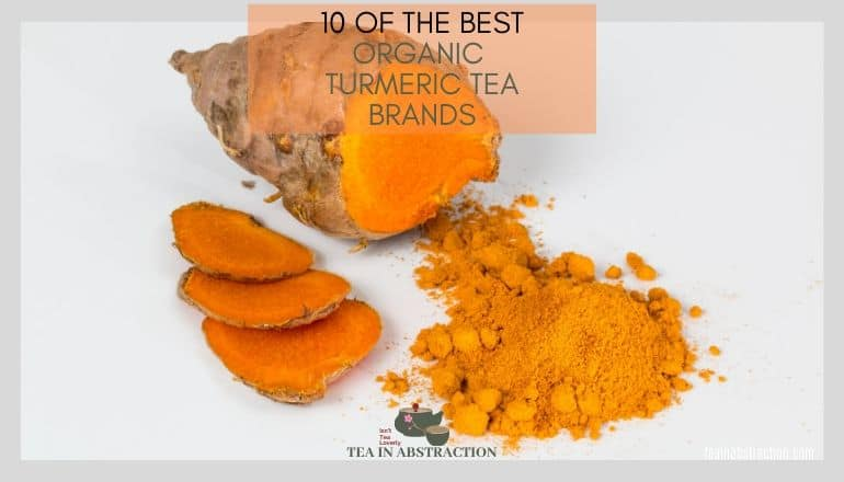 10 Of The Best Organic Turmeric Tea Brands And Blends