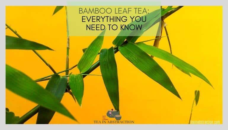 bamboo leaf tea benefits featured image