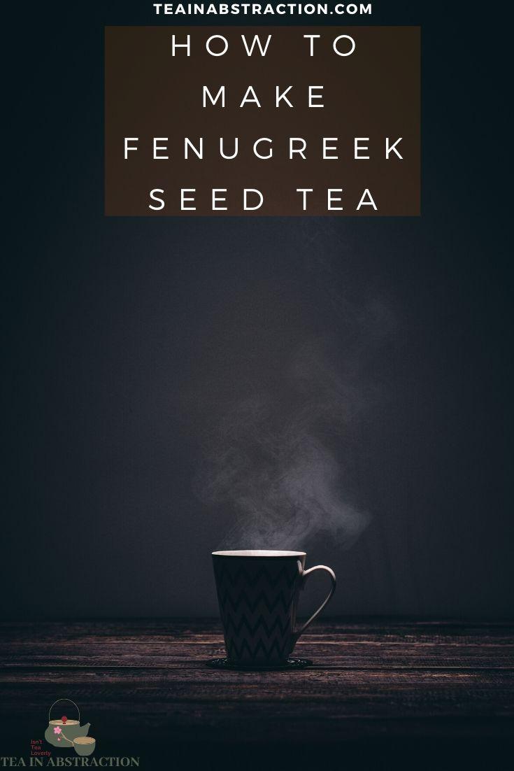 how to make fenugreek seed tea pinterest image