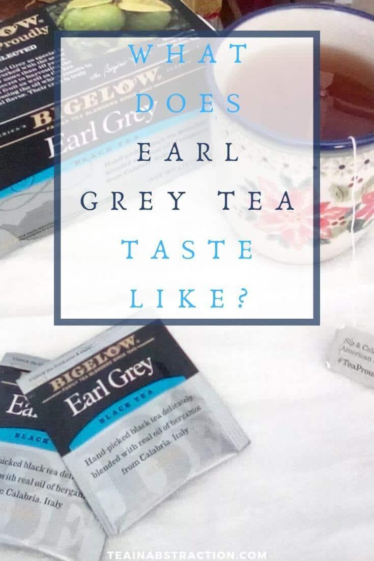 what does earl grey tea taste like pinterest image